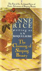 The Claiming of Sleeping Beauty by A.N. Roquelaure (Anne Rice)